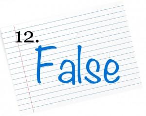 12 false