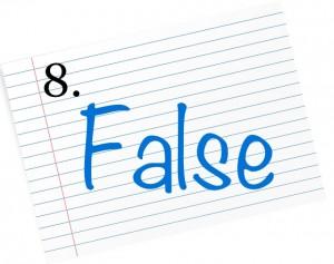 8 false